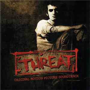 Various - Threat (Original Motion Picture Soundtrack) album mp3