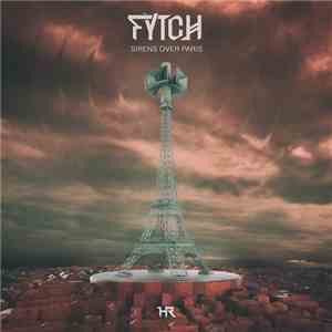 Fytch - Sirens Over Paris album mp3