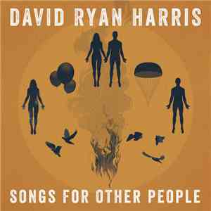 David Ryan Harris - Songs For Other People album mp3