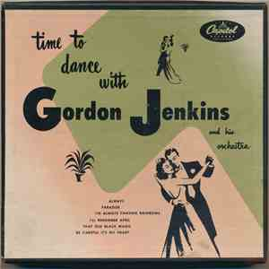 Gordon Jenkins And His Orchestra - Time To Dance With Gordon Jenkins album mp3
