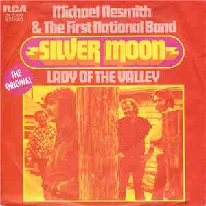 Michael Nesmith & The First National Band - Silver Moon album mp3