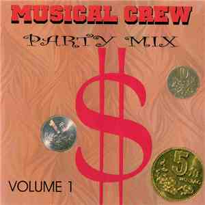 Musical Crew - Party Misc Volume 1 album mp3