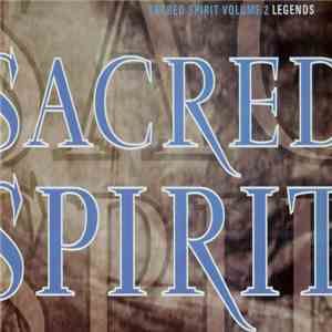 Sacred Spirit - Sacred Spirit Volume 2: Legends album mp3