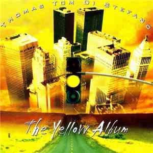 Thomas Tom Di Stefano - The Yellow Album album mp3