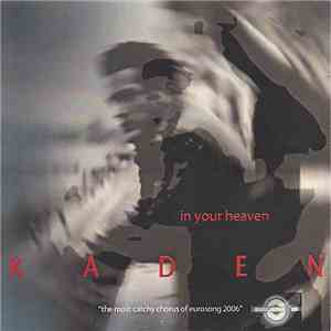 Kaden  - In Your Heaven album mp3