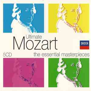 Mozart - Ultimate Mozart - The Essential Masterpieces album mp3