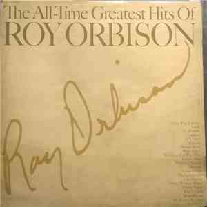 Roy Orbison - The All-Time Greatest Hits Of album mp3