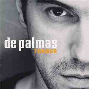 De Palmas - Tomber album mp3