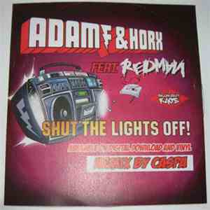 Adam F & Horx Feat. Redman - Shut The Lights Off album mp3